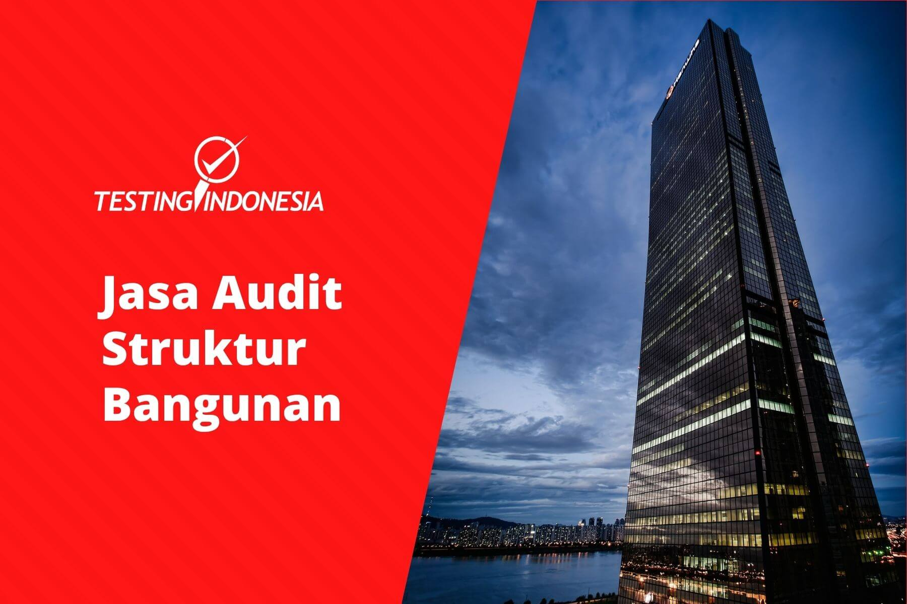 Jasa Audit Struktur Bangunan